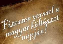 Fizessen verssel a magyar költészet napján!