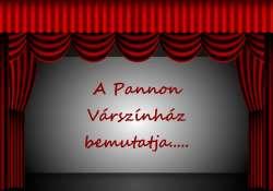 Hét bemutatója lesz a jövő évadban a veszprémi Pannon Várszínháznak
