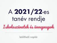 Töltsd le a 2021/22-es tanév rendje naptárunkat és tervezd meg a tanévet!